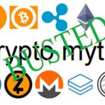 Top 6 Myths About Cryptocurrencies Busted